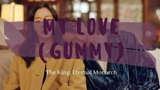 Download lagu GUMMY My Love SUB ESPAÑOL| The King: Eternal Monarch OST PART 11