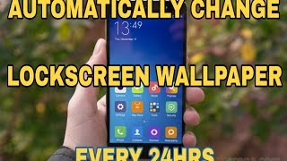 Redmi Note 3 / 4 | Automatically Change Lock Screen Wallpaper Everyday From Online | Redmi Note3