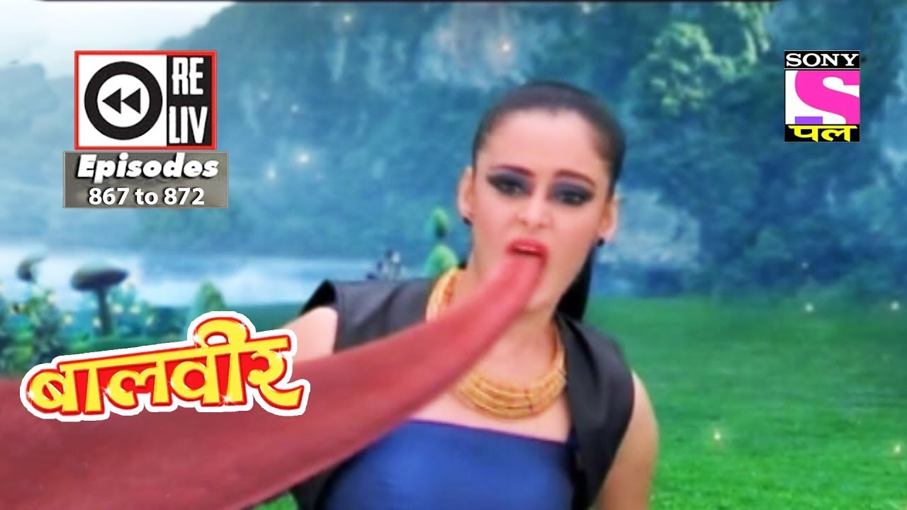 Download Weekly Reliv - Baalveer -  10th Feb to 16th Feb 2018  - Episode 867 to 872