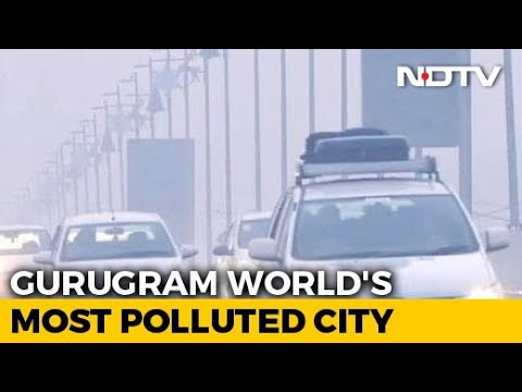 Gurugram World's Most Polluted City, 6 Others In India In Top 10: Study