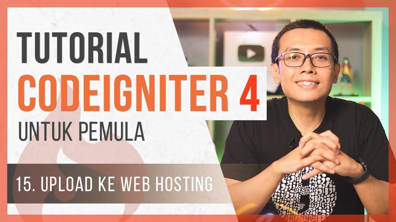 Tutorial CodeIgniter 4 untuk PEMULA | 15. Upload ke WEB HOSTING