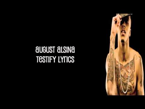 August Alsina - Testify [Lyrics] (Explicit)