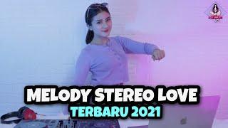 Download lagu DJ MELODY STEREO LOVE SLOW TIKTOK (DJ IMUT REMIX)