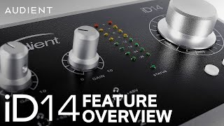 Audient iD14 Feature Overview - 10in/4out Audio Interface