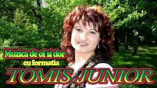 TOMIS JUNIOR - MUZICA DE OF SI DOR