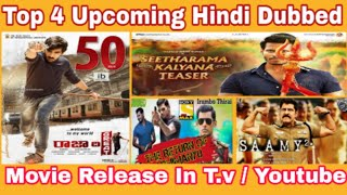 Top 4 Hindi Dubbed Upcoming Movie Release in T.V and Youtube