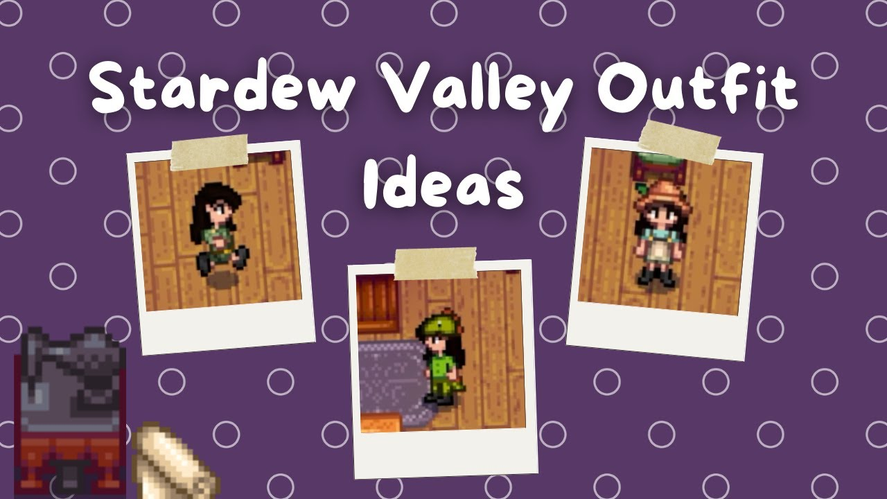5 Outfit Ideas | Stardew Valley