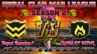 NCWL Season 2 || Nepal Reunion⚡ VS CLANS OF NEPAL || LIVE || Game Week 14 || Clash of Clans ||