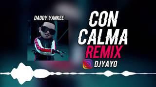 Con Calma   Dj Yayo ✘ Daddy Yankee 🔥