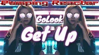 GoLook - Get Up (Original Mix)