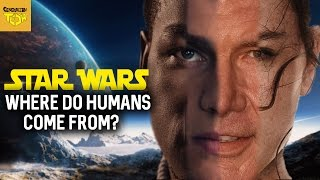 Where Do Humans Come From in Star Wars? Are they from EARTH?