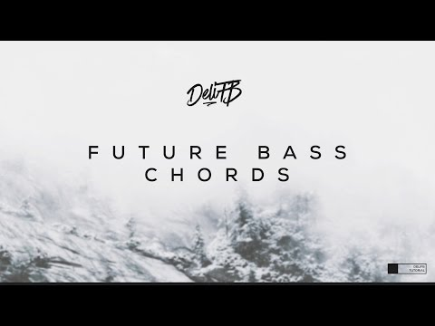 Basic Future Bass Chord Progression Tutorial