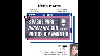 """""""A Rockearla con Photoshop Amateur"""" con Abigail Levy, LEV diseño gráfico"""