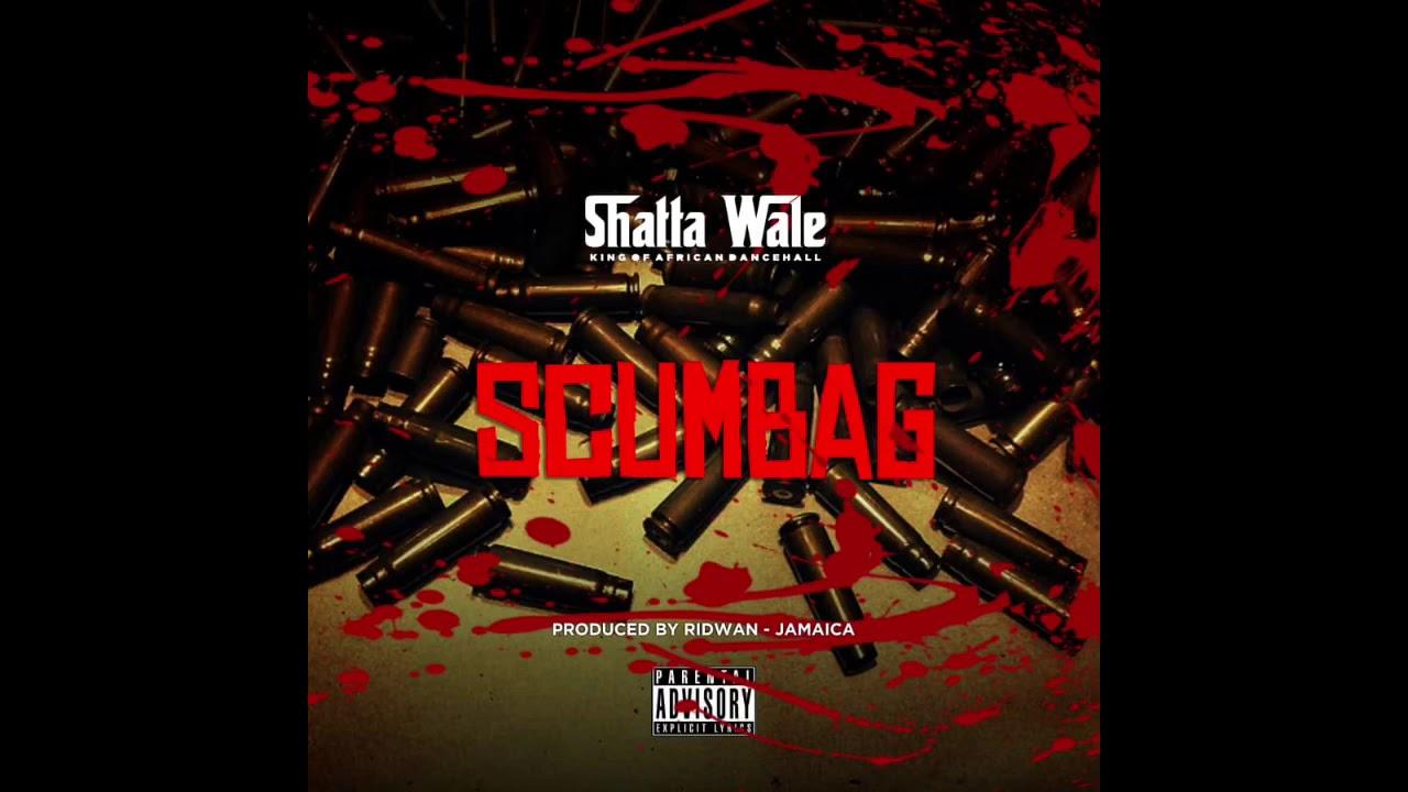 "Shatta wale – ""Scumbag"""