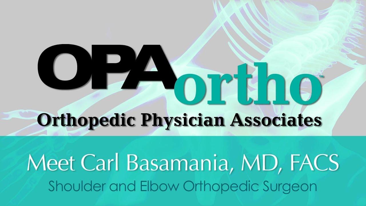 Carl J  Basamania, M D  - OPA Ortho