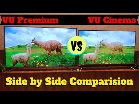 Side By Side Comparison VU Cinema TV vs VU Premium Android TV