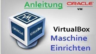 VM VirtualBox: Neue Virtuelle Maschine einrichten (Anleitung/Erklärung) [German HD Tutorial]