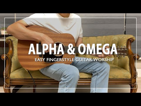 Alpha \u0026 Omega | Israel \u0026 New Breed | Easy Fingerstyle Guitar Worship