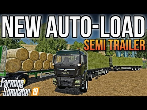 AUTO-LOAD SEMI TRAILER! | New Mods & Updates | Farming