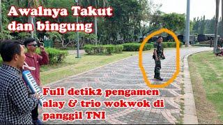 Awalnya bingung dan takut pas di panggil TNI eh ternyata pengamen ALAY& trio wokwok suruh hibur TNI MP3