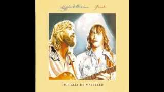 Lately My Love (Live) - Loggins & Messina Finale