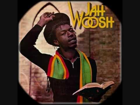 JAH WOOSH ~ LOVE JAH & LIVE (KISS) REGGAE