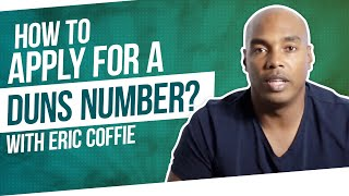 How to Apply for a DUNS Number - Eric Coffie