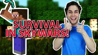 SURVIVALLEN IN SKY WARS! (GAAT VERDACHT GOED, LOL)