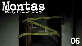 Montas (Update 7) | A Crime Scene? | 06