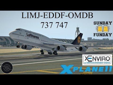 {X-PLANE 11} LIMJ-EDDF-OMDB   737 767   Sunday Funday! The 747 failed us again
