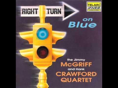 "Jimmy McGriff / Hank Crawford — ""Right Turn on Blue"" [Full Album] 1994"