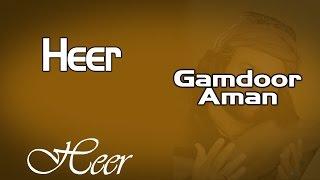 Download Heer | Gamdoor Aman | ( Album: Heer ) MP3 song and Music Video
