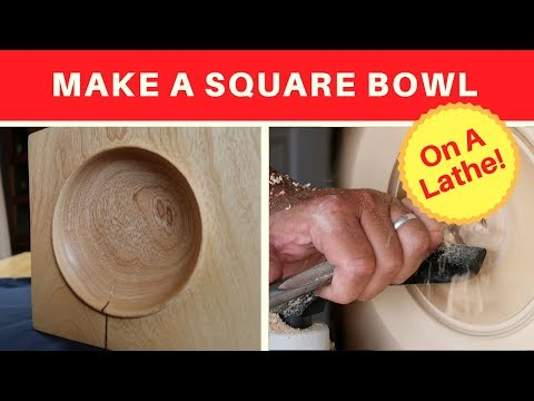 Turning a Square Bowl - Woodturning - An Emerging Bowl