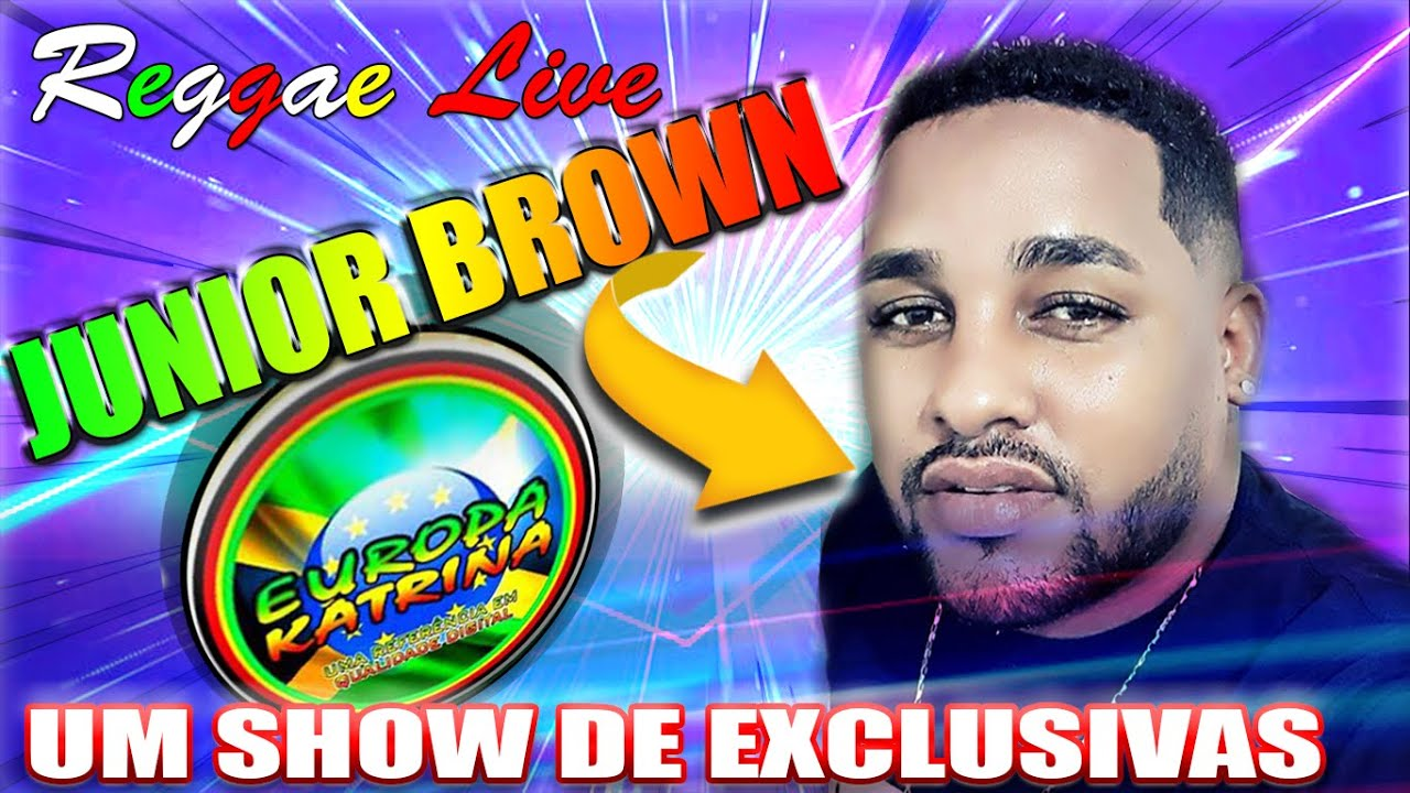 DJ JUNIOR BROWN - RADIOLA EUROPA KATRINA - SHOW DE EXCLUSIVIDADES