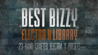 "Free ElectraX Preset Bank | ""Best Bizzy Presets Part One"" (23 Presets)"