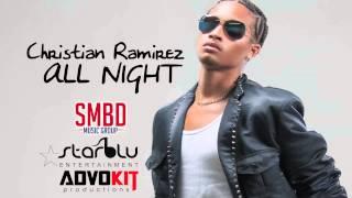 "Christian Ramirez - All Night ""2015 Trinidad Soca"""