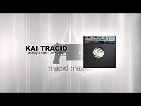 Kai Tracid - Destiny´s Path (Energy Mix)