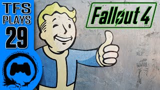 TFS Plays: Fallout 4 - 29 -