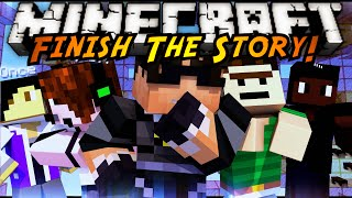 Minecraft Mini-Game : FINISH THE STORY 6!