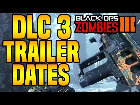 "Black Ops 3 Zombies DLC 3 GAMEPLAY TRAILER ""RELEASE DATES"" NEXT WEEK! BO3 Zombies DLC 3 Trailer INFO"