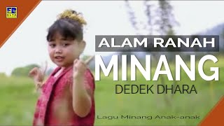 Dedek Dhara - Alam Ranah Minang [Official Music Video] Lagu Minang Anak Anak