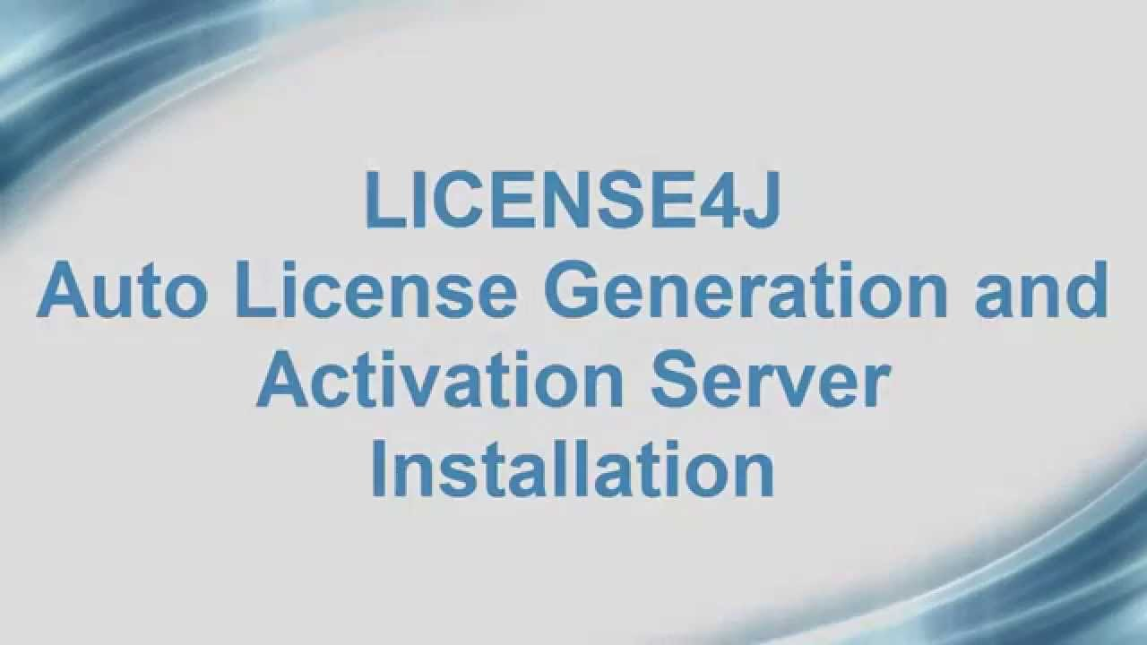 License4J Auto License Generation and Activation Server Installation