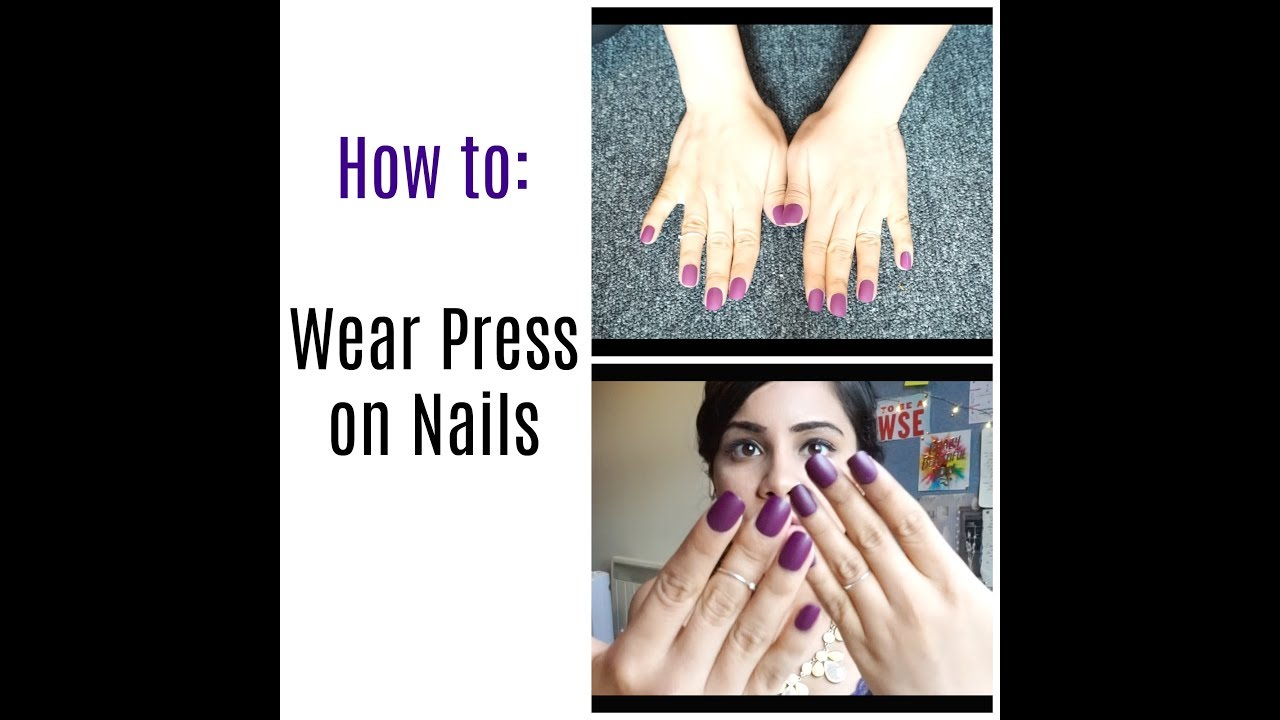 How to : Wear Press On Nails! | Jigyasaing - YouTube