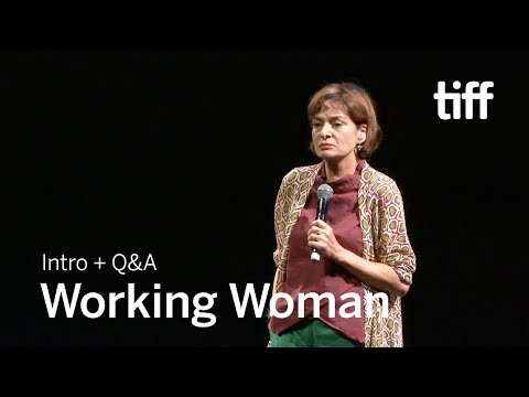 WORKING WOMAN Director Q&A | TIFF 2018 streaming vf