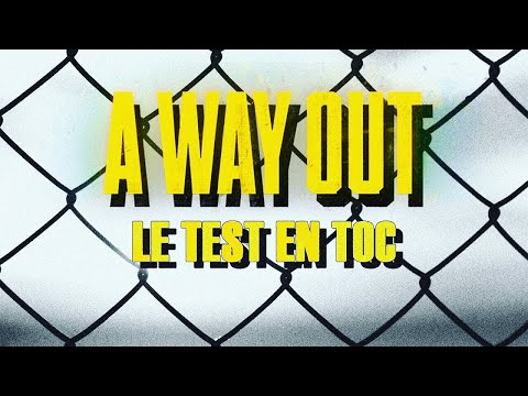 A WAY OUT : Le test en TOC   Gameplay FR