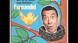 Fernandel - Maintenant  je sais ce que c