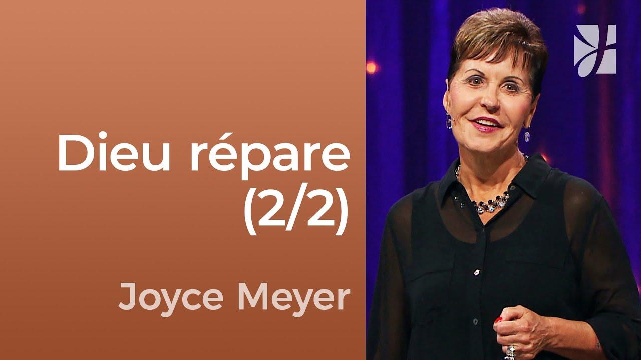 Dieu peut réparer ce qui est détruit (2/2) - Joyce Meyer - Fortifié par la foi