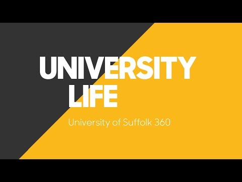 University of Suffolk 360 - University Life