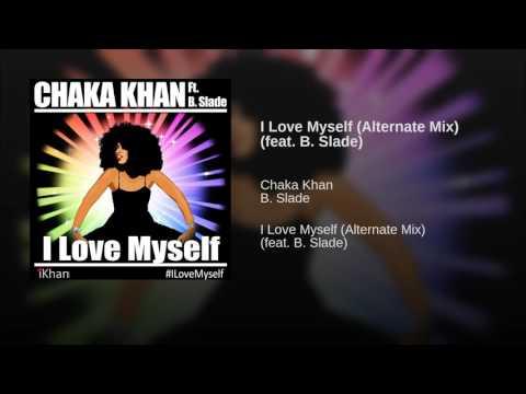 I Love Myself (Alternate Mix) (feat. B. Slade)