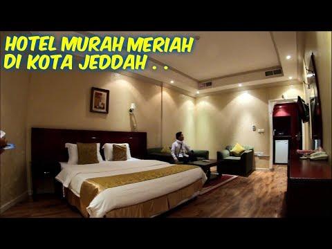REVIEW HOTEL MURAH MERIAH DI KOTA JEDDAH SAUDI ARABIA